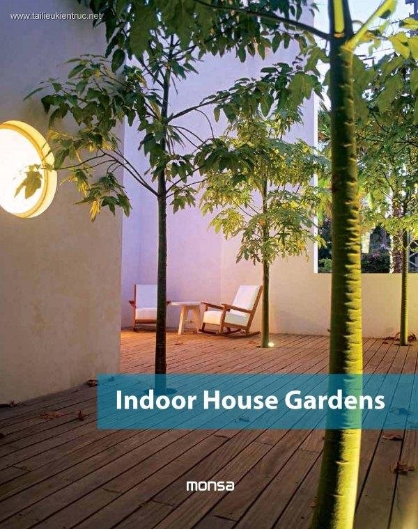 Sách Thiết kế Vườn trong nhà - Indoor House Gardens