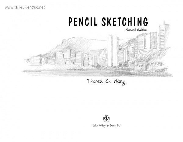 PENCIL SKETCHING (Vẽ phác họa bằng Bút chì)