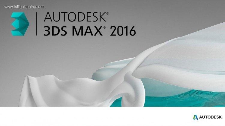 Bộ cài 3DS MAX 2016 (32&64bit) Full + Vray 3.304
