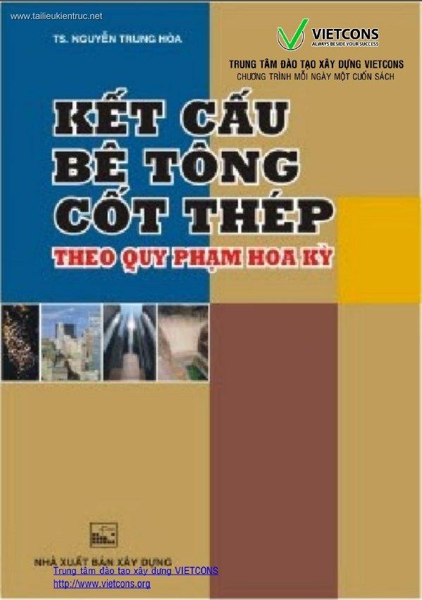 Kết cấu bê tông cốt thép theo quy phạm Hoa Kỳ - Nguyễn Trung Hòa