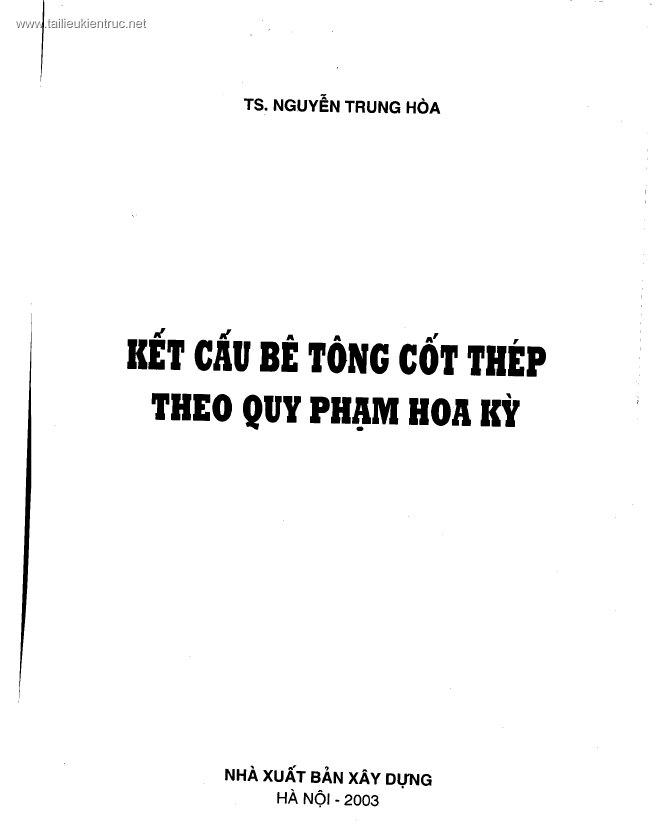 Kết cấu BTCT theo quy phạm Hoa Kì - Nguyễn Trung Hòa