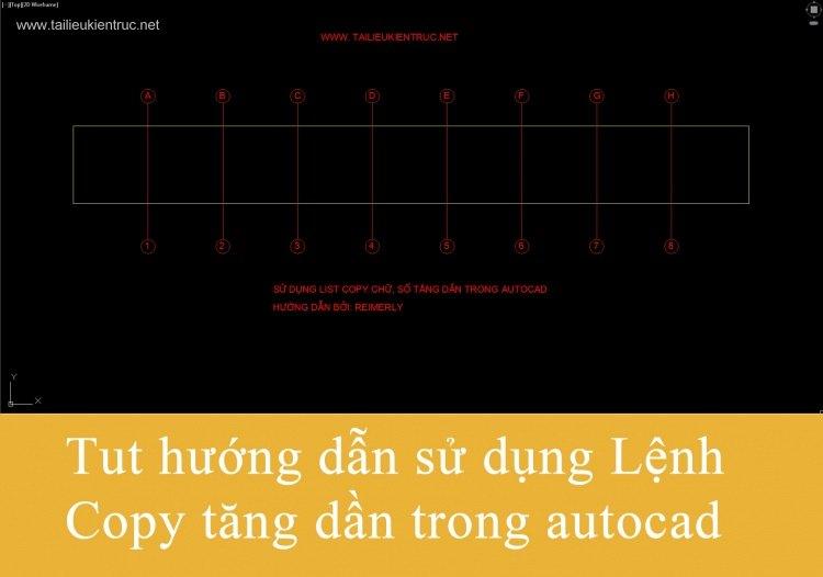 Tut hướng dẫn Lisp cad copy tăng dần trong Autocad
