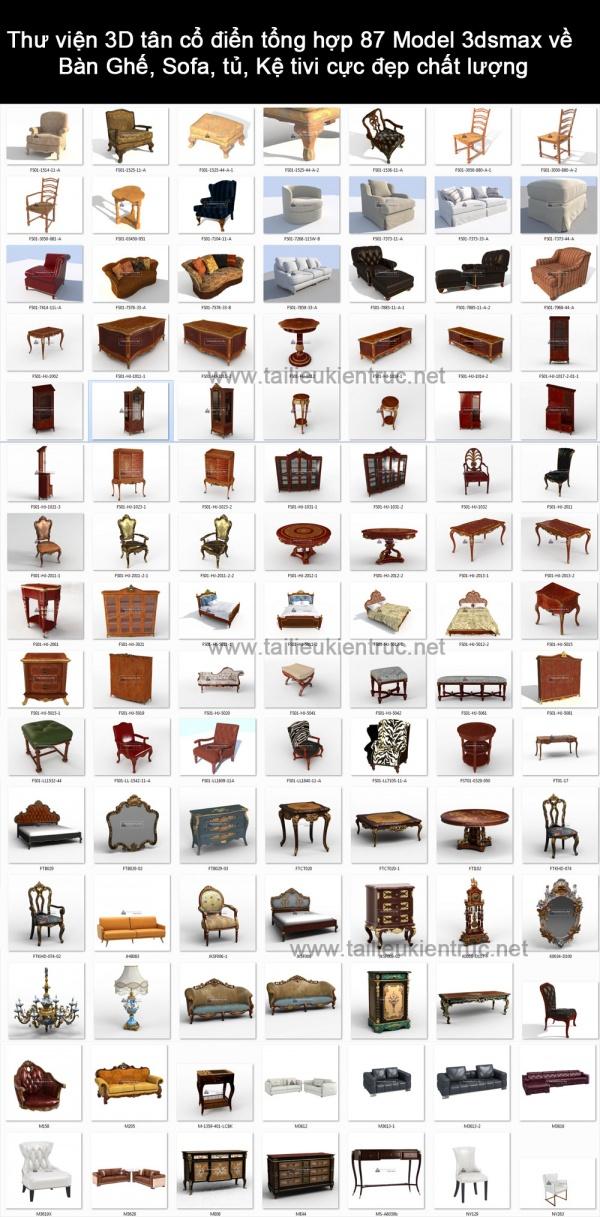 Thư viện 3D tân cổ điển tổng hợp 87 Model 3dsmax về Bàn Ghế, Sofa, tủ, Kệ tivi cực đẹp chất lượng