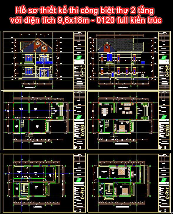 Hồ sơ thiết kế thi công biệt thự 2 tầng với diện tích 9,6x18m - 0120 full kiến trúc