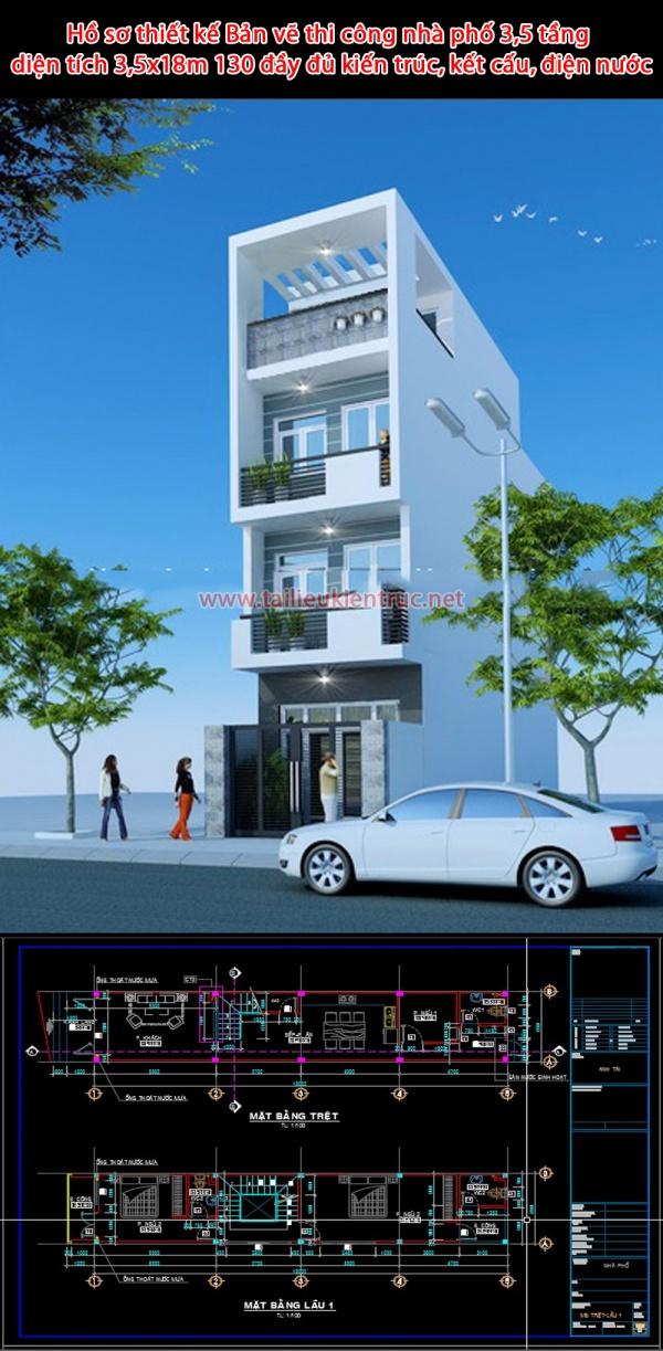 Hồ sơ thiết kế Bản vẽ thi công nhà phố 3,5 tầng diện tích 3,5x18m 130 đầy đủ kiến trúc, kết cấu, điện nước
