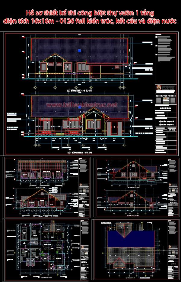 Hồ sơ thiết kế thi công biệt thự vườn 1 tầng diện tích 16x16m - 0126 full kiến trúc, kết cấu và điện nước