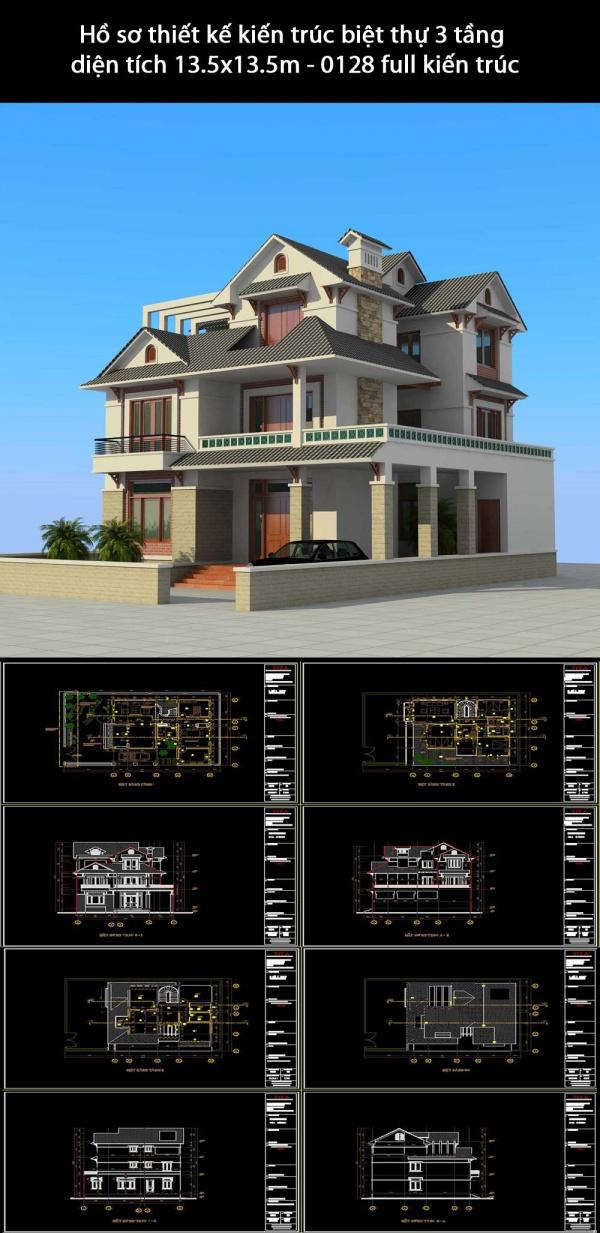 Hồ sơ thiết kế kiến trúc biệt thự 3 tầng diện tích 13.5x13.5m - 0128 full kiến trúc