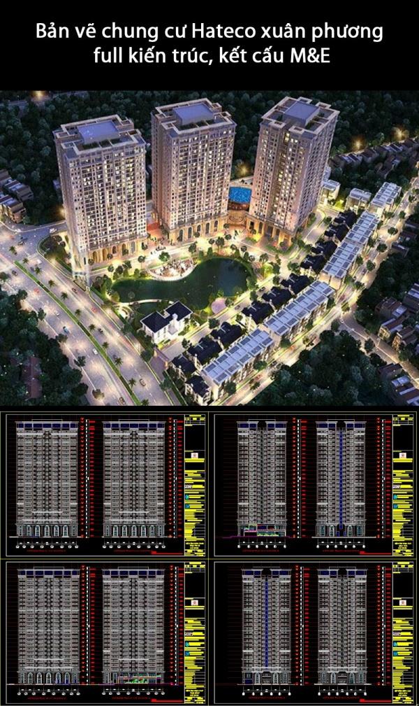 Bản vẽ chung cư Hateco xuân phương full kiến trúc, kết cấu M&E