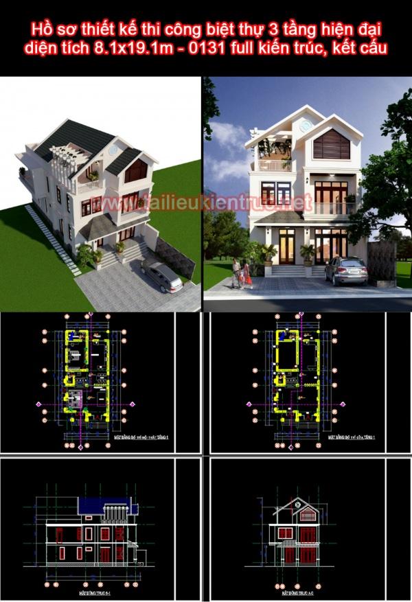 Hồ sơ thiết kế thi công biệt thự 3 tầng hiện đại diện tích 8.1x19.1m - 0131 full kiến trúc, kết cấu