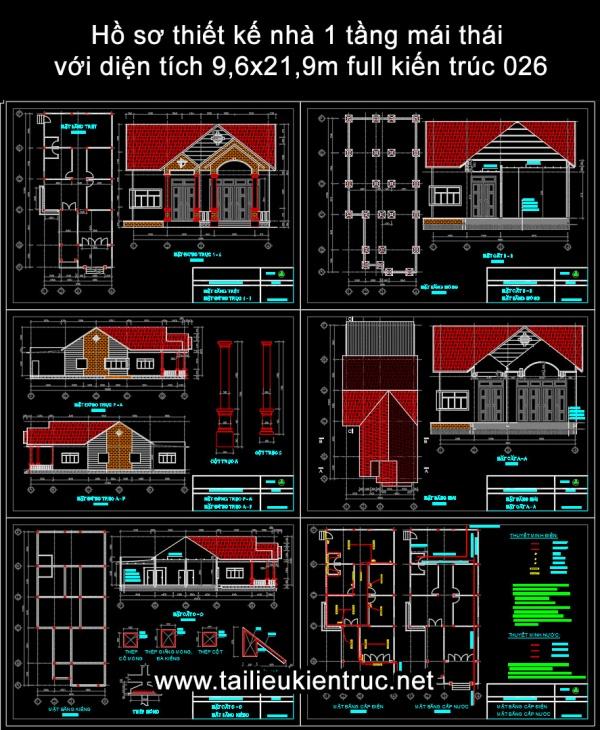 Hồ sơ thiết kế nhà 1 tầng mái thái với diện tích 9,6x21,9m full kiến trúc 026