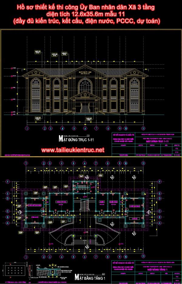 Hồ sơ thiết kế thi công Ủy Ban nhân dân Xã 3 tầng diện tích 12.6x35.6m mẫu 11 (đầy đủ kiến trúc, kết cấu, điện nước, PCCC, dự toán)