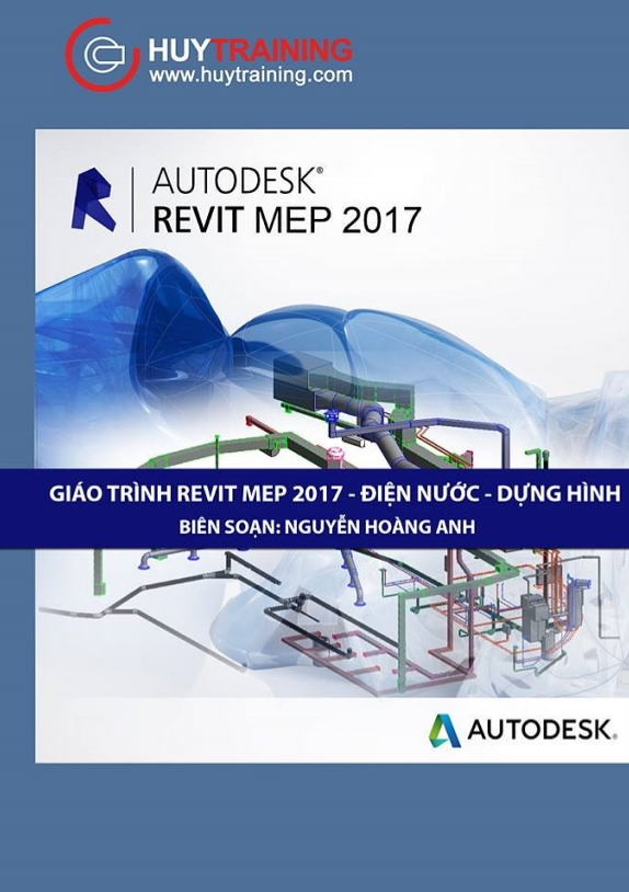 Giáo trình revit mep 2017 điện nước - dựng hình - Nguyễn Hoàng Anh