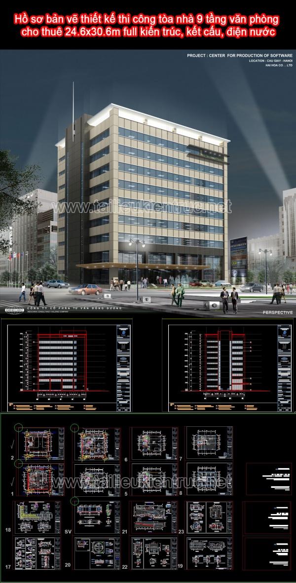 Hồ sơ bản vẽ thiết kế thi công tòa nhà 9 tầng văn phòng cho thuê 24.6x30.6m full kiến trúc, kết cấu, điện nước