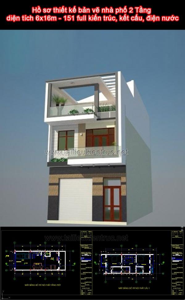 Hồ sơ thiết kế bản vẽ nhà phố 2 Tầng diện tích 6x16m - 151 full kiến trúc, kết cấu và điện nước