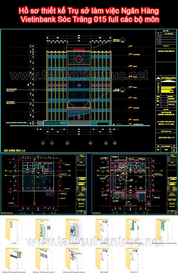 Hồ sơ thiết kế Trụ sở làm việc Ngân Hàng Vietinbank Sóc Trăng 015 full các bộ môn