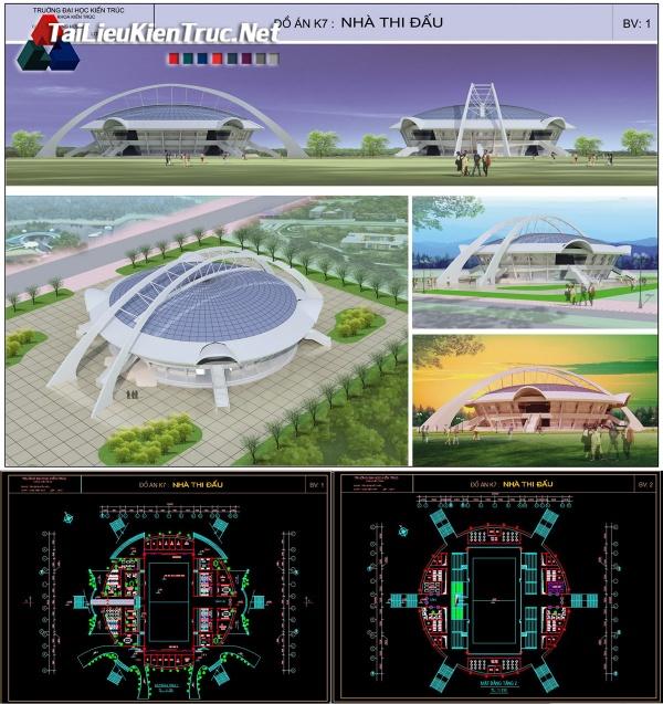 Đồ án K7 kiến trúc sư - Đồ án nhà thi đấu gồm bản vẽ autocad và ảnh pano