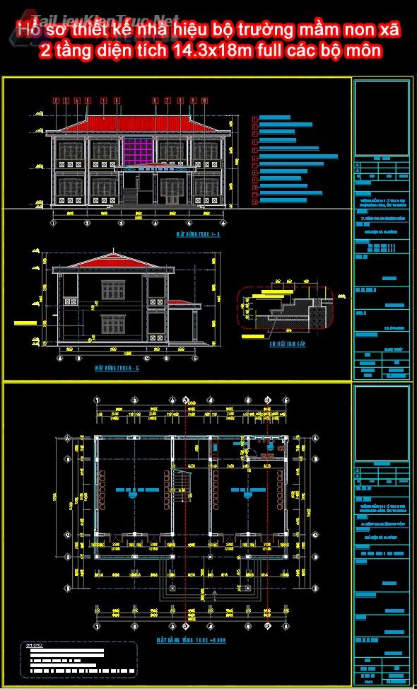 Hồ sơ thiết kế nhà hiệu bộ trường mầm non xã 2 tầng diện tích 14.3x18m full các bộ môn