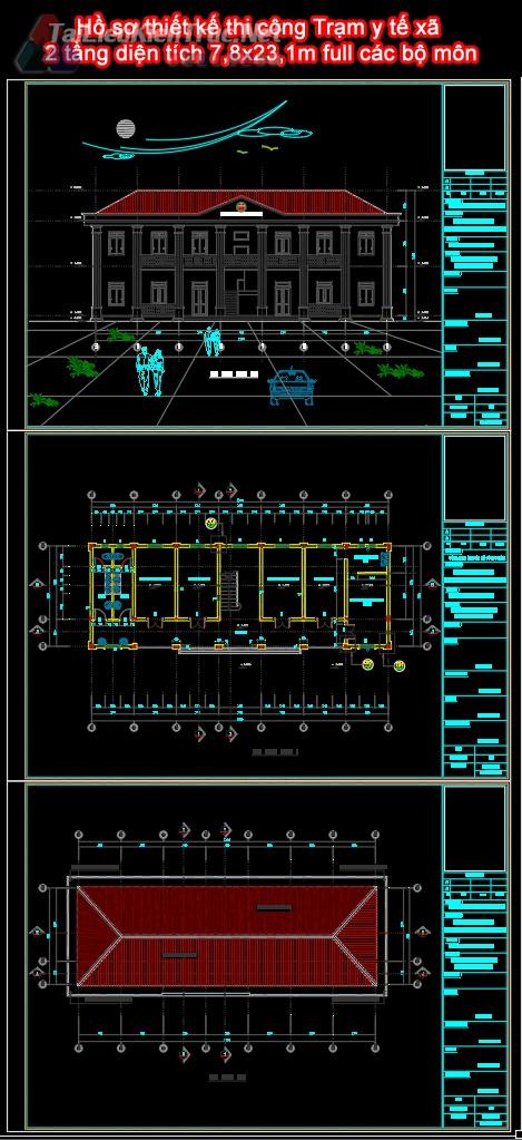 Hồ sơ thiết kế thi công Trạm y tế xã 2 tầng diện tích 7,8x23,1m full các bộ môn