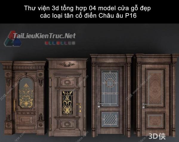 Thư viện 3d tổng hợp 04 model cửa gỗ đẹp các loại tân cổ điển Châu âu P16
