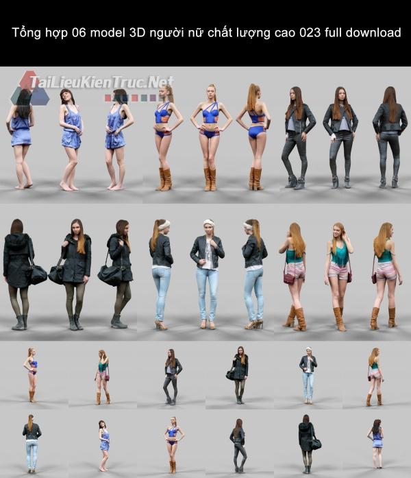 Tổng hợp 06 model 3D người nữ chất lượng cao 023 full download