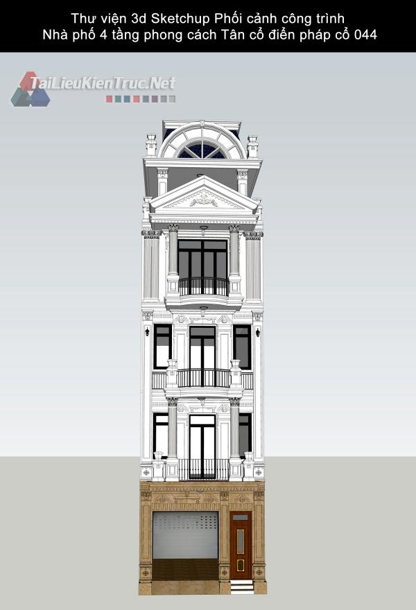 Thư viện 3d Sketchup Phối cảnh công trình  Nhà phố 4 tầng phong cách Tân cổ điển pháp cổ 044