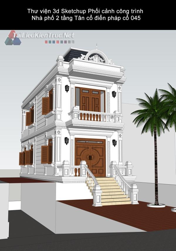 Thư viện 3d Sketchup Phối cảnh công trình Nhà phố 2 tầng Tân cổ điển pháp cổ 045