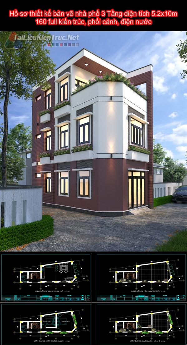Hồ sơ thiết kế bản vẽ nhà phố 3 tầng 5.2x10m - 160 full kiến trúc, phối cảnh, điện nước