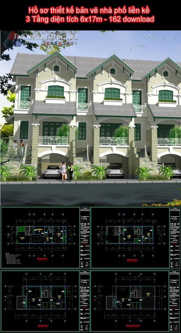 Hồ sơ thiết kế bản vẽ nhà phố liền kề 3 Tầng diện tích 6x17m - 162 full kiến trúc, kết cấu, điện nước