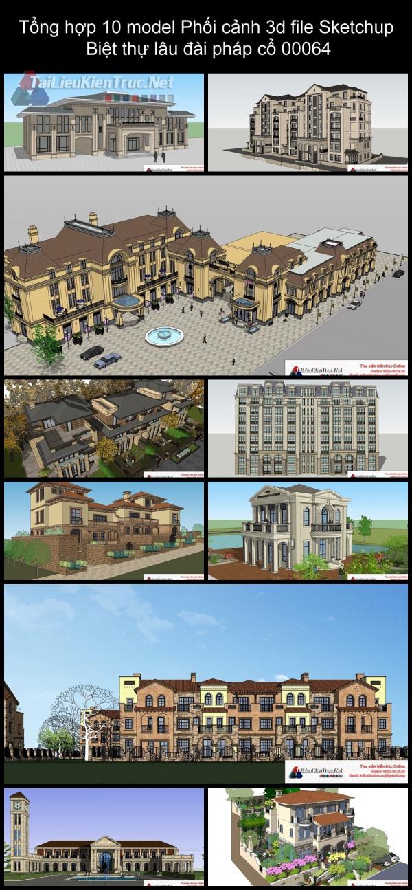 Tổng hợp 10 model Phối cảnh 3d file Sketchup Biệt thự lâu đài pháp cổ 00064