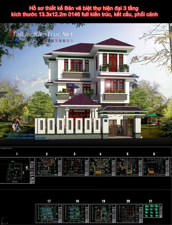 Hồ sơ thiết kế Bản vẽ biệt thự hiện đại 3 tầng  kích thước 13.3x12.2m 0146 full kiến trúc, kết cấu, phối cảnh