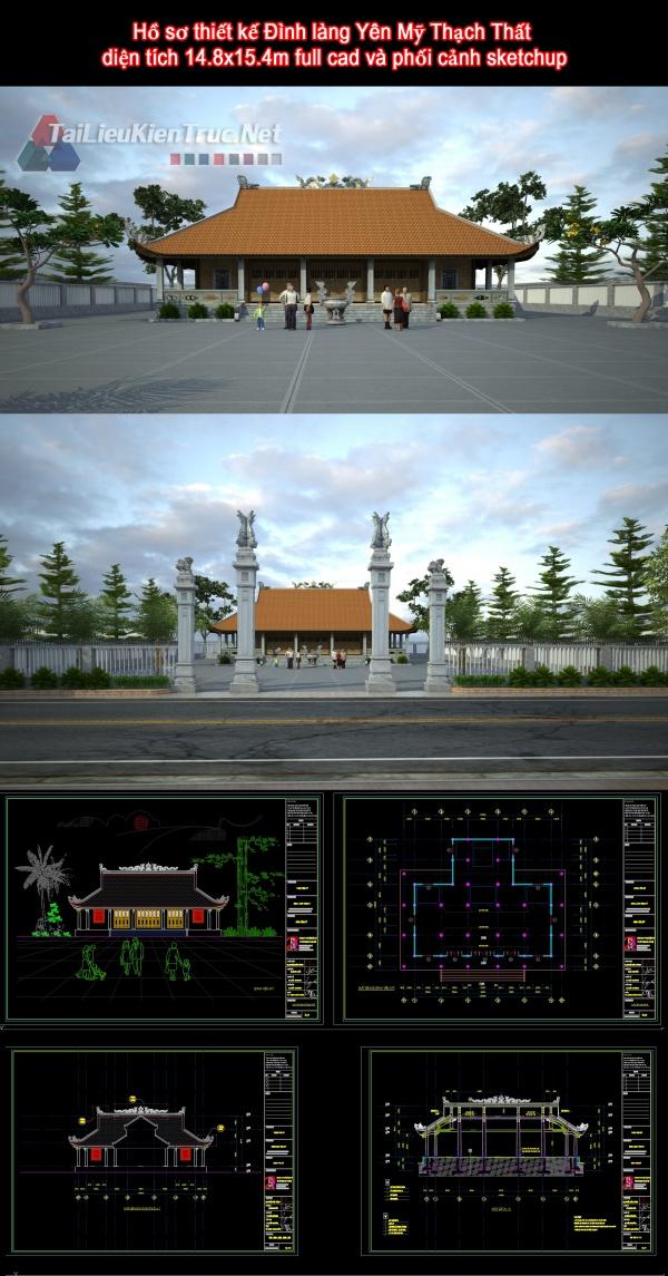 Hồ sơ thiết kế Đình làng Yên Mỹ Thạch Thất diện tích 14.8x15.4m full cad và phối cảnh sketchup