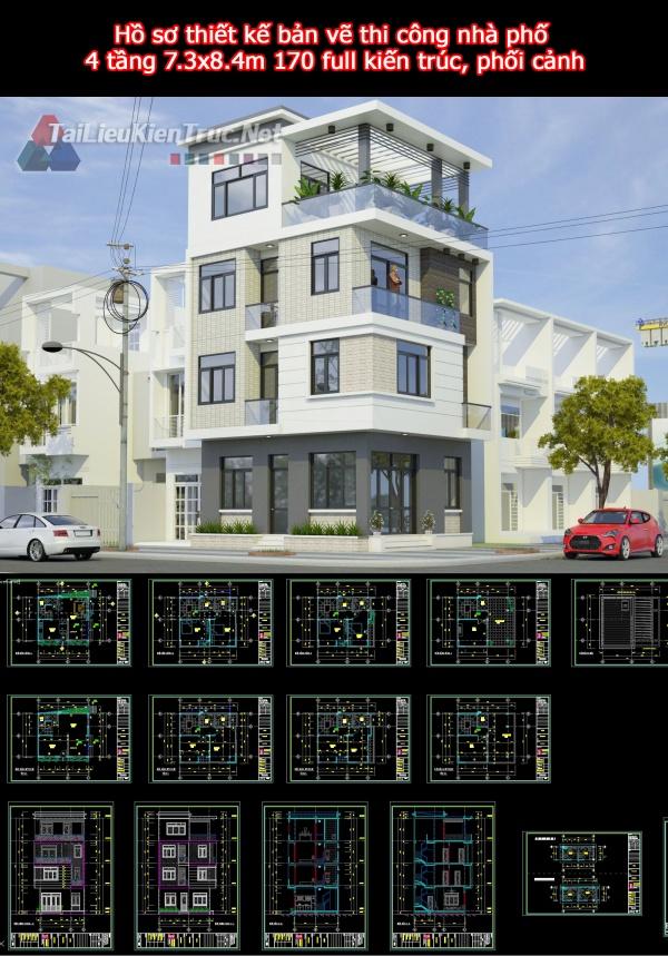 Hồ sơ thiết kế bản vẽ thi công nhà phố 4 tầng 7.3x8.4m 170 full kiến trúc, phối cảnh