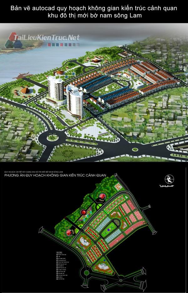 Bản vẽ autocad quy hoạch không gian kiến trúc cảnh quan khu đô thị mới bờ nam sông Lam