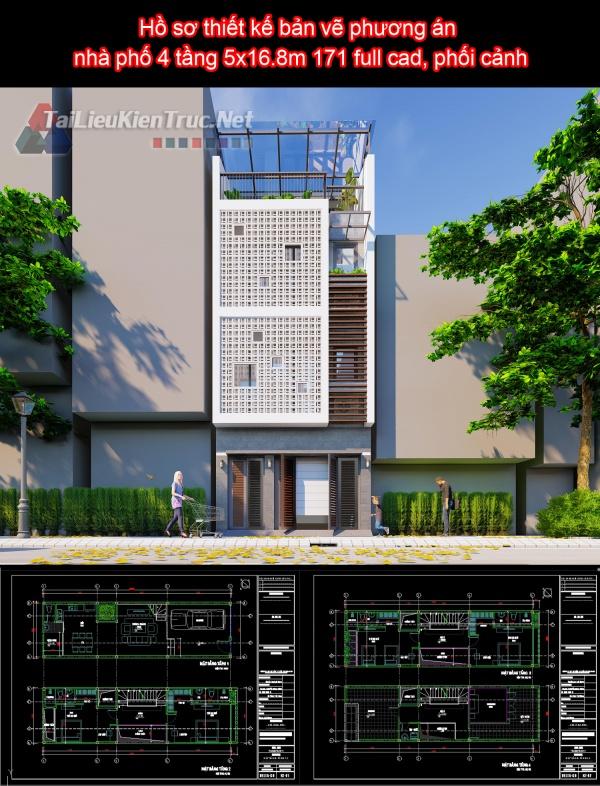 Hồ sơ thiết kế bản vẽ phương án nhà phố 4 tầng 5x16.8m 171 full cad, phối cảnh
