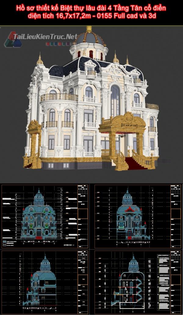 Hồ sơ thiết kế Biệt thự lâu đài 4 Tầng Tân cổ điển diện tích 16,7x17,2m - 0155 Full cad và 3d