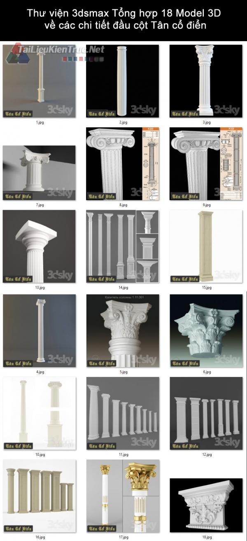 Thư viện 3dsmax Tổng hợp 18 Model 3D về các chi tiết đầu cột Tân cổ điển