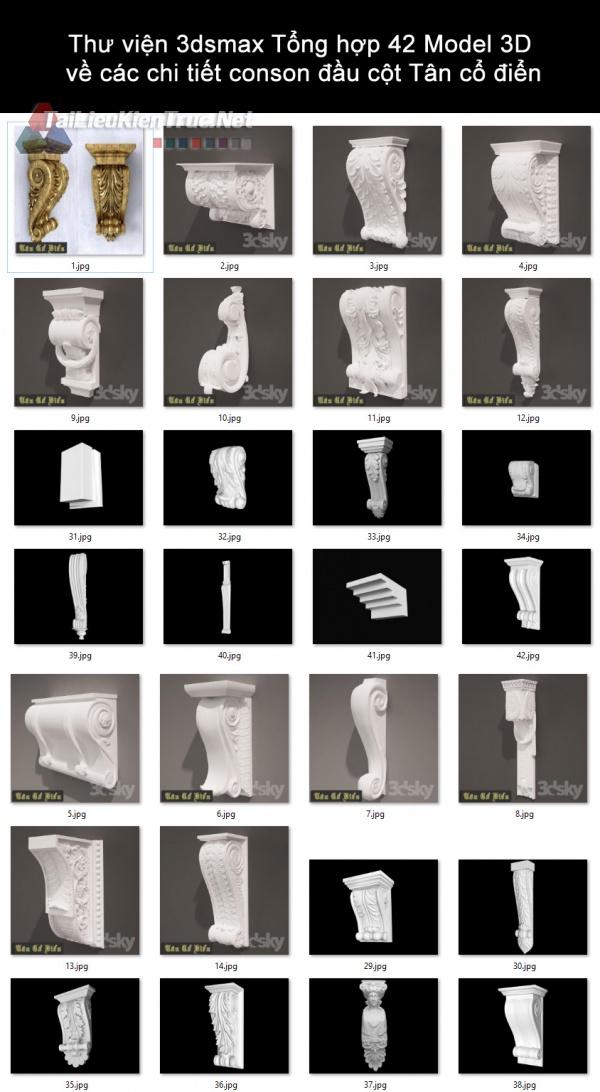 Thư viện 3dsmax Tổng hợp 42 Model 3D về các chi tiết conson đầu cột Tân cổ điển