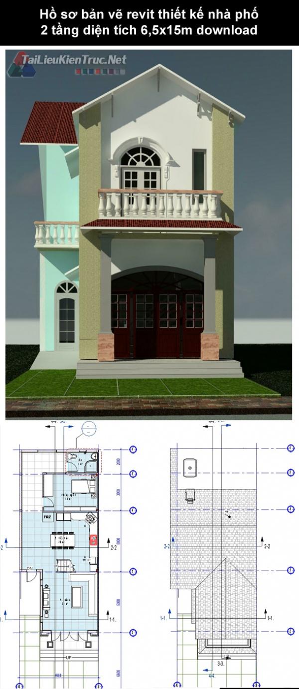 Hồ sơ bản vẽ revit thiết kế nhà phố 2 tầng diện tích 6,5x15m download