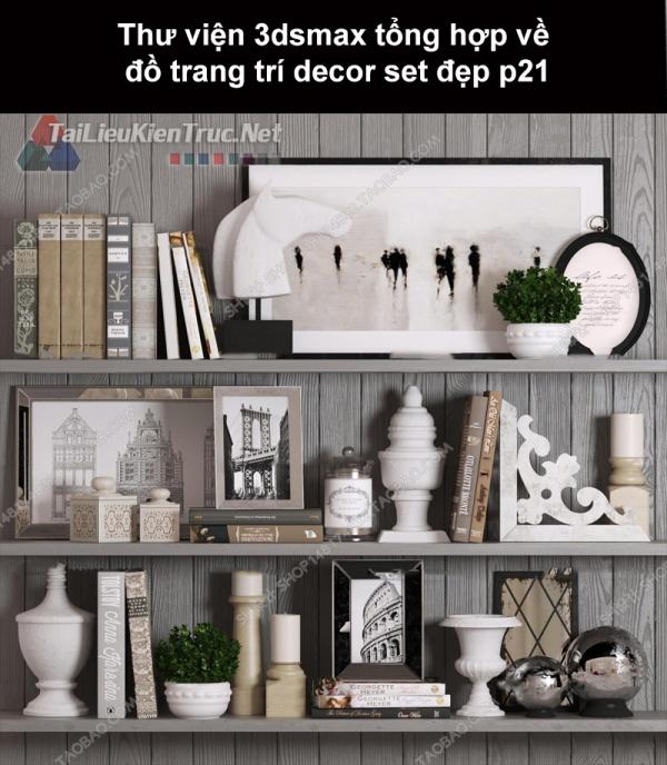 Thư viện 3dsMax tổng hợp về đồ trang trí decor set đẹp p21