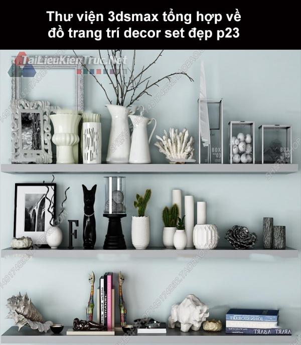 Thư viện 3dsMax tổng hợp về đồ trang trí decor set đẹp p23