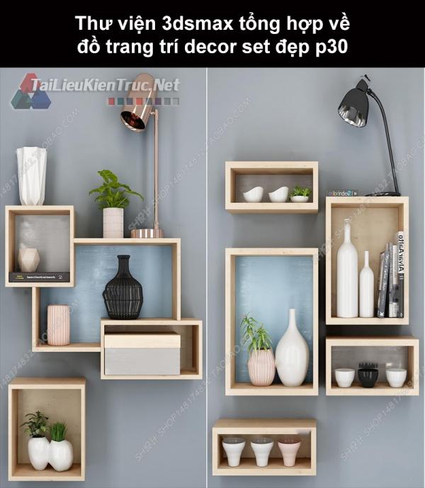 Thư viện 3dsMax tổng hợp về đồ trang trí decor set đẹp p30