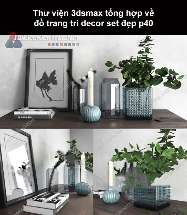 Thư viện 3dsMax tổng hợp về đồ trang trí decor set đẹp p40