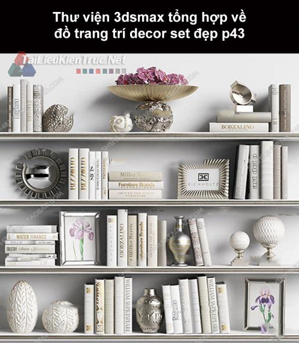 Thư viện 3dsMax tổng hợp về đồ trang trí decor set đẹp p43