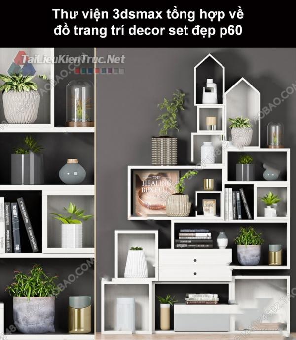 Thư viện 3dsMax tổng hợp về đồ trang trí decor set đẹp p60