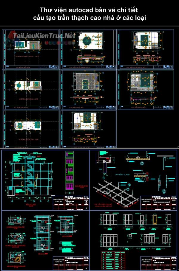 Thư viện autocad bản vẽ chi tiết cấu tạo trần thạch cao nhà ở các loại