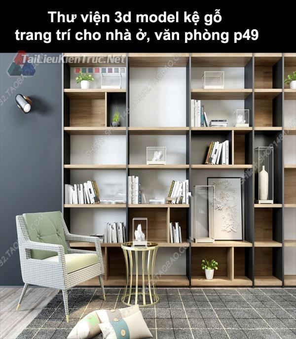 Thư viện 3d model kệ gỗ trang trí cho nhà ở, văn phòng P49