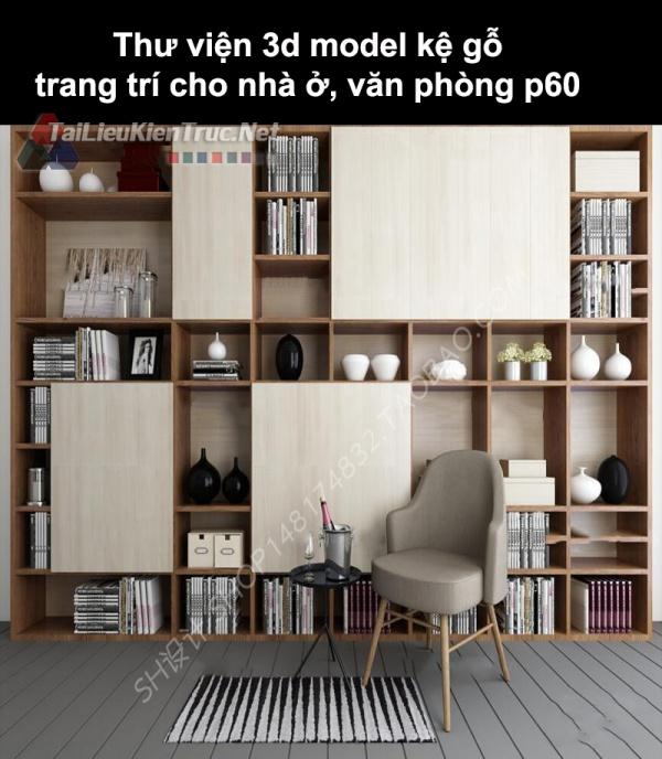 Thư viện 3d model kệ gỗ trang trí cho nhà ở, văn phòng P60