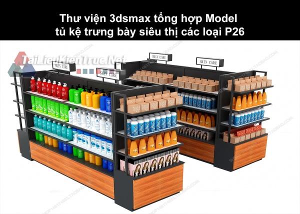 Thư viện 3dsmax tổng hợp Model tủ kệ trưng bày siêu thị các loại P26