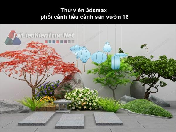 Thư viện 3dsmax phối cảnh, tiểu cảnh sân vườn 16