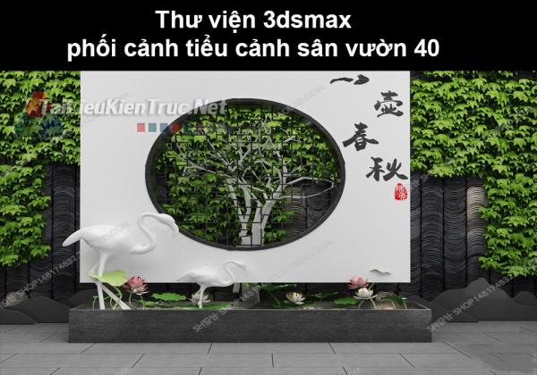 Thư viện 3dsmax phối cảnh, tiểu cảnh sân vườn 40